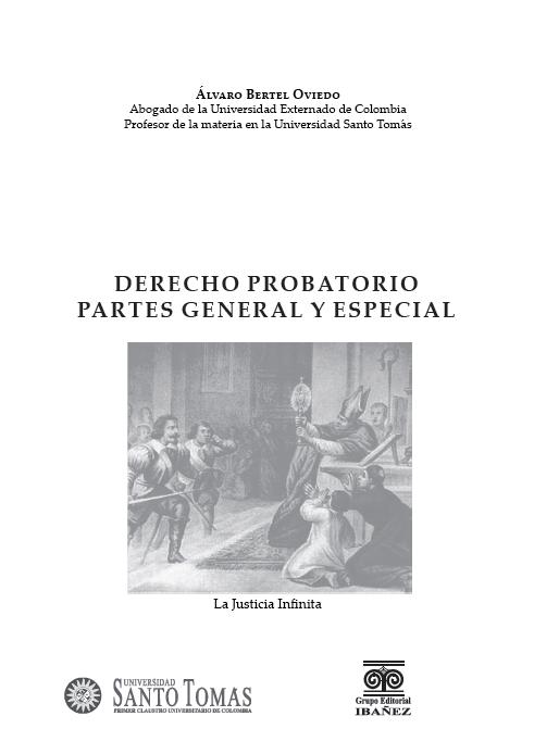 Derecho Probatorio Partes General y Especial