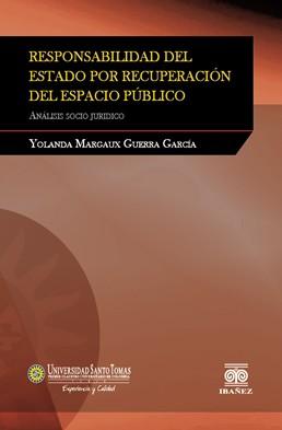 Responsabilidad del Estado por Recuperación del Espacio Público