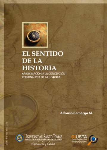 El Sentido de la Historia (Segunda Edición)
