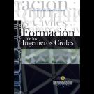 La Formación de los Ingenieros Civiles