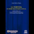 La Tortura en Derecho Internacional