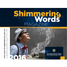 Shimmering Words Magazine No. 6